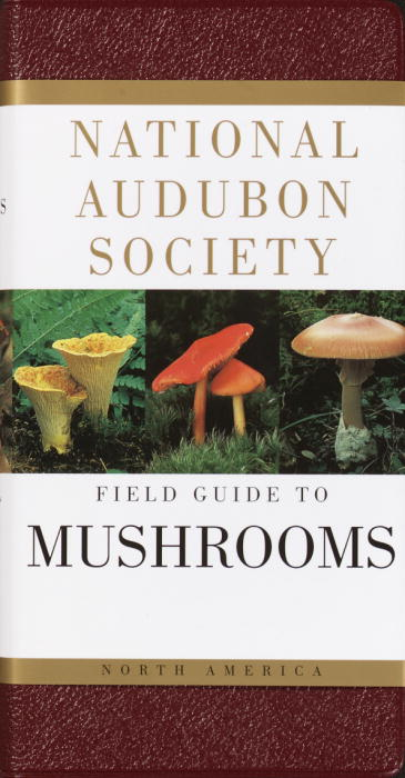 National Audubon Society Field Guide to North American Mushrooms By Lincoff, Gary A.