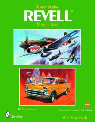 Remembering Revell Model Kits By Graham, Thomas